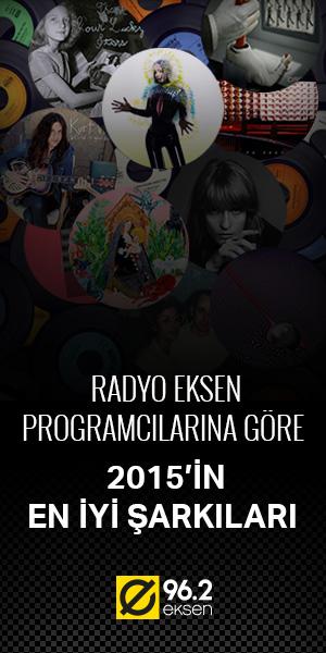 Radio Eksen 2015 En İyi Şarkılar